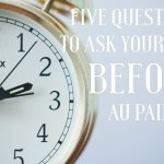 Five questions to ask yourself before au pairing