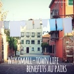 Why small-town life benefits au pairs