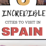 Interested in Spain travel? Don't miss these incredible cities for your Spain travel itinerary! Use these Spain travel tips to explore the best place to visit in Spain!