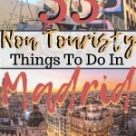 Get off the beaten path with these 55 non touristy things to do in Madrid, Spain!