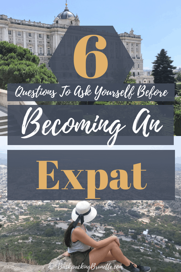 Expat questions to ask yourself before you move abroad