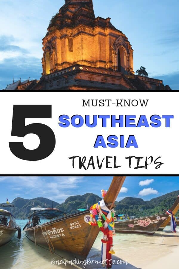 Want to know more about backpacking Southeast Asia on a budget? Check out these five must-know Southeast Asia travel tips!