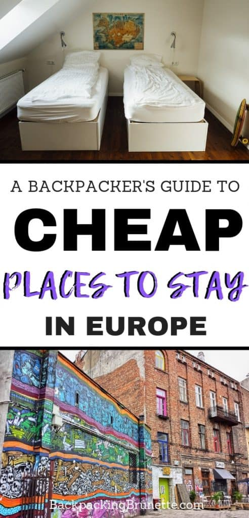 Want to know how to travel cheap in Europe! Find out where to stay in Europe with this guide to cheap accommodation in Europe. Important budget travel tips for making your Europe travel itinerary!