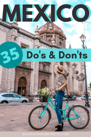 Mexico do's and don'ts