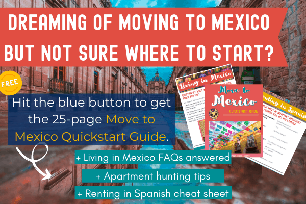 things to know before moving to mexico
