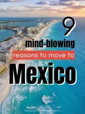 reasons to move to mexico