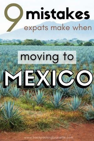 moving to mexico expats mistakes